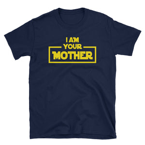 I Am Your Mother Star Parody T-Shirt