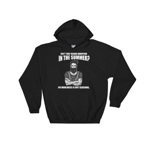 Summer Beard Manliness is not Seasonal Hoodie