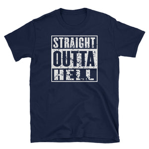 Straight Outta Hell T-Shirt