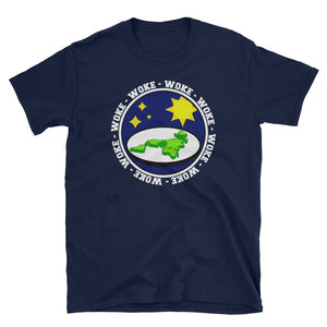 Woke - Woke - Woke Flat Earth Society T-Shirt