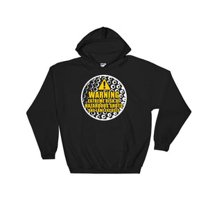 Warning, Extreme Risk of Hazardous Shots and Lame Excuses Hoodie