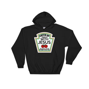 Catch up With Jesus Blessed from my Head To-Ma-Toes Parody Hoodie