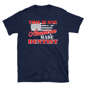 American Made Dentist T-Shirt