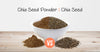 Why should you eat Chia Seed Powder rather than Chia Seed?