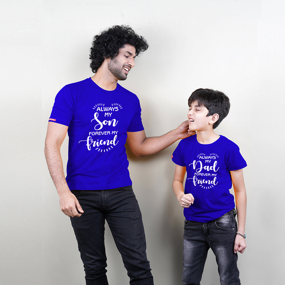 Always Friend Father Son TShirt Combo