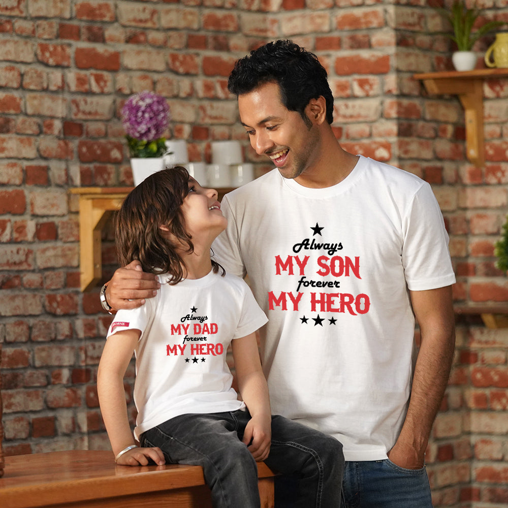 Always Hero Friend Dad Son TShirts Combo