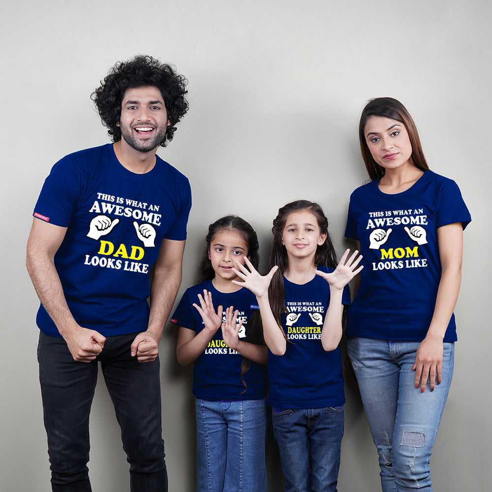 Awesome Mom Dad Daughter Family T-Shirts for 4