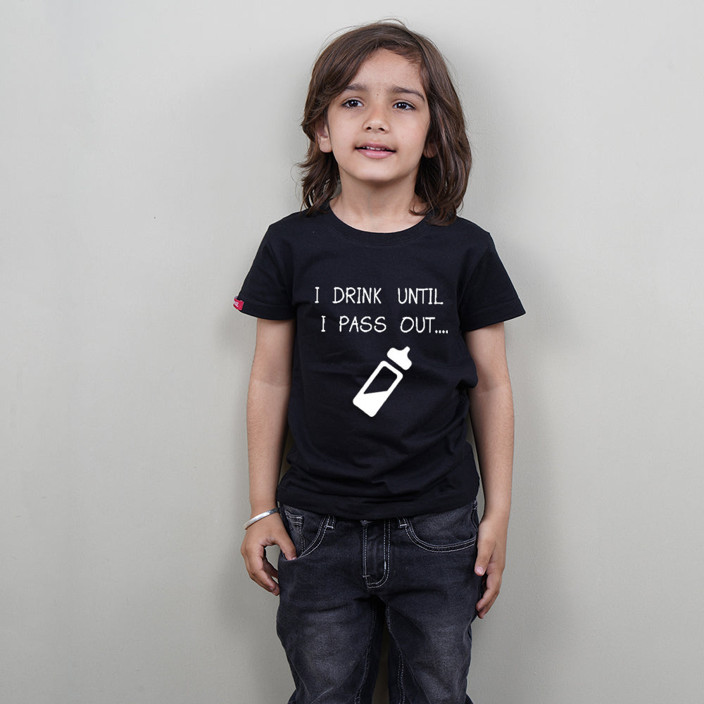 Kids Black T-Shirt (I Drink Until I Pass Out) Stubborne
