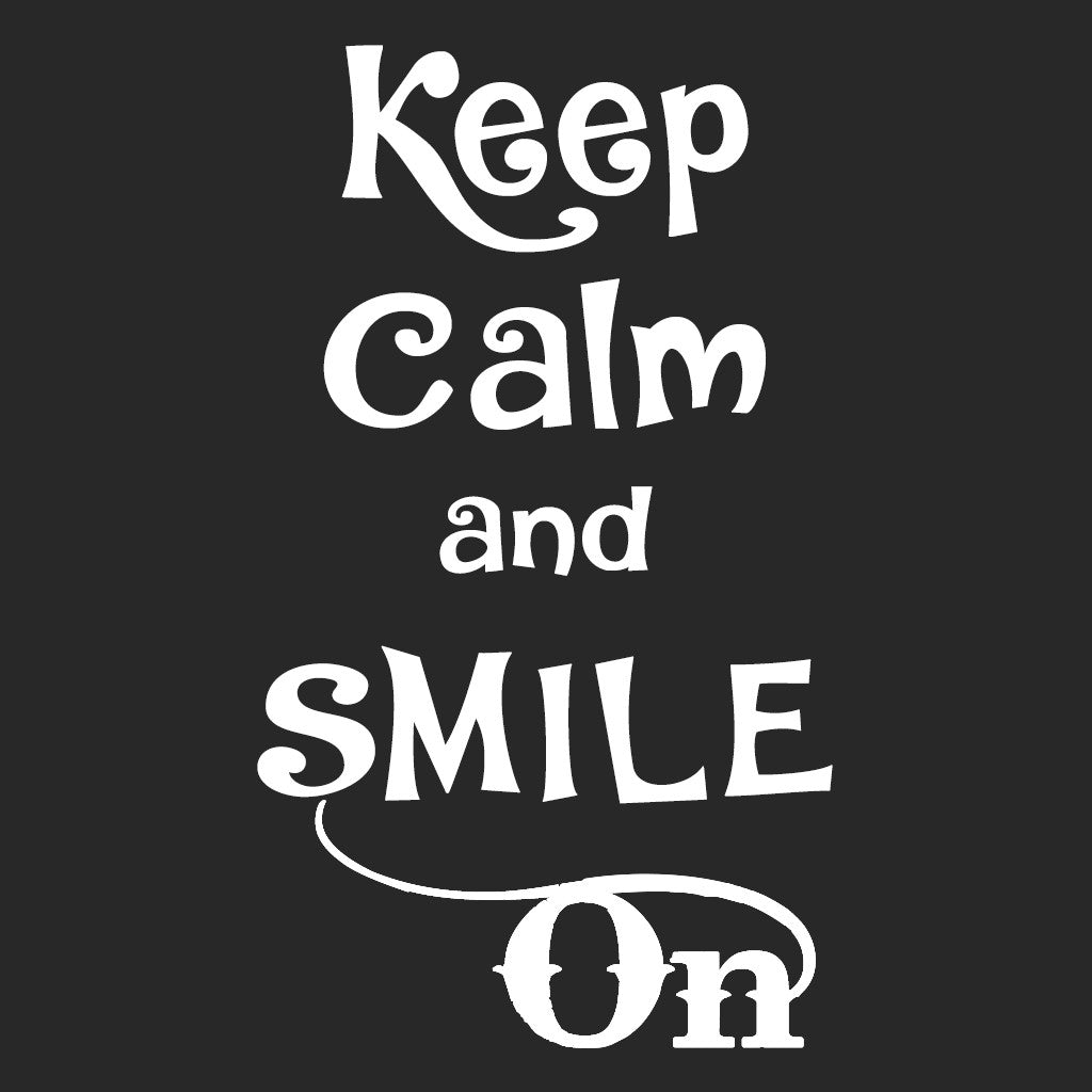 Stubborne Keep Calm And Smile On Women's T-Shirt In Black
