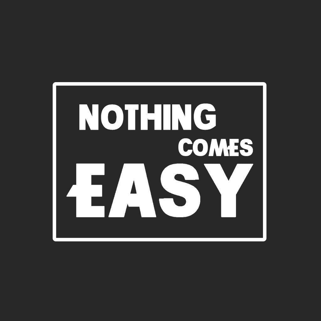 Stubborne Nothing Comes Easy Women's T-Shirt In Black