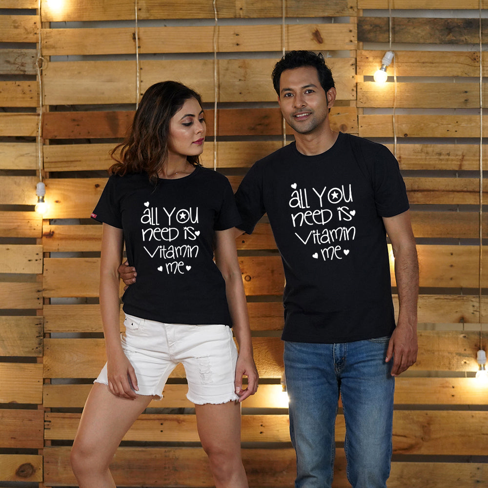 All You Need Is Vitamin Me Couple T-Shirts