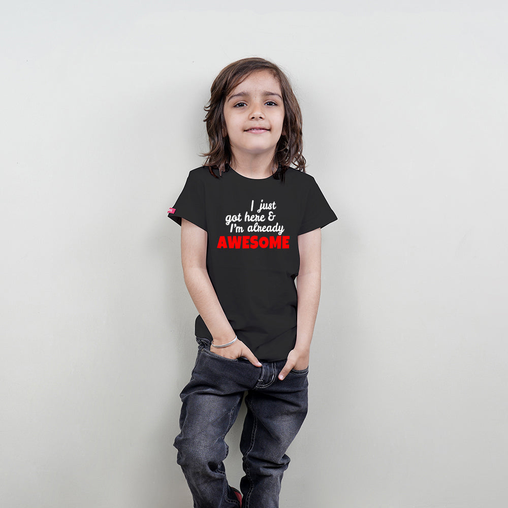 Cool Kids T-Shirt (I Just Got Here) Stubborne