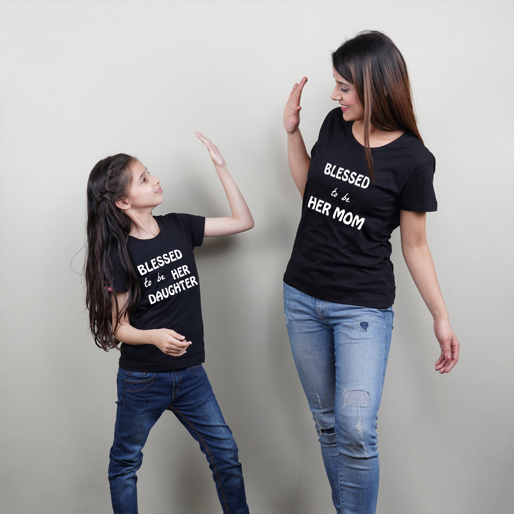 Stubborne Blessed To Be Her Mom Daughter Matching T-Shirt