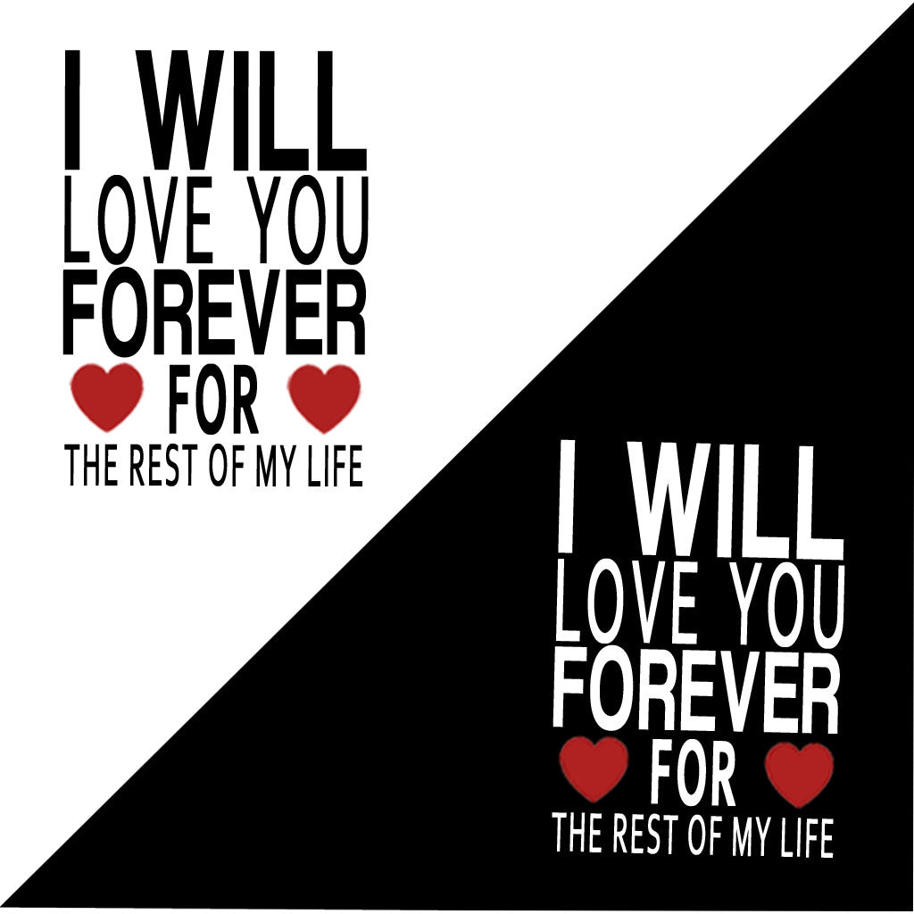 Stubborne I Will Love You Forever Couple T-Shirt Combo