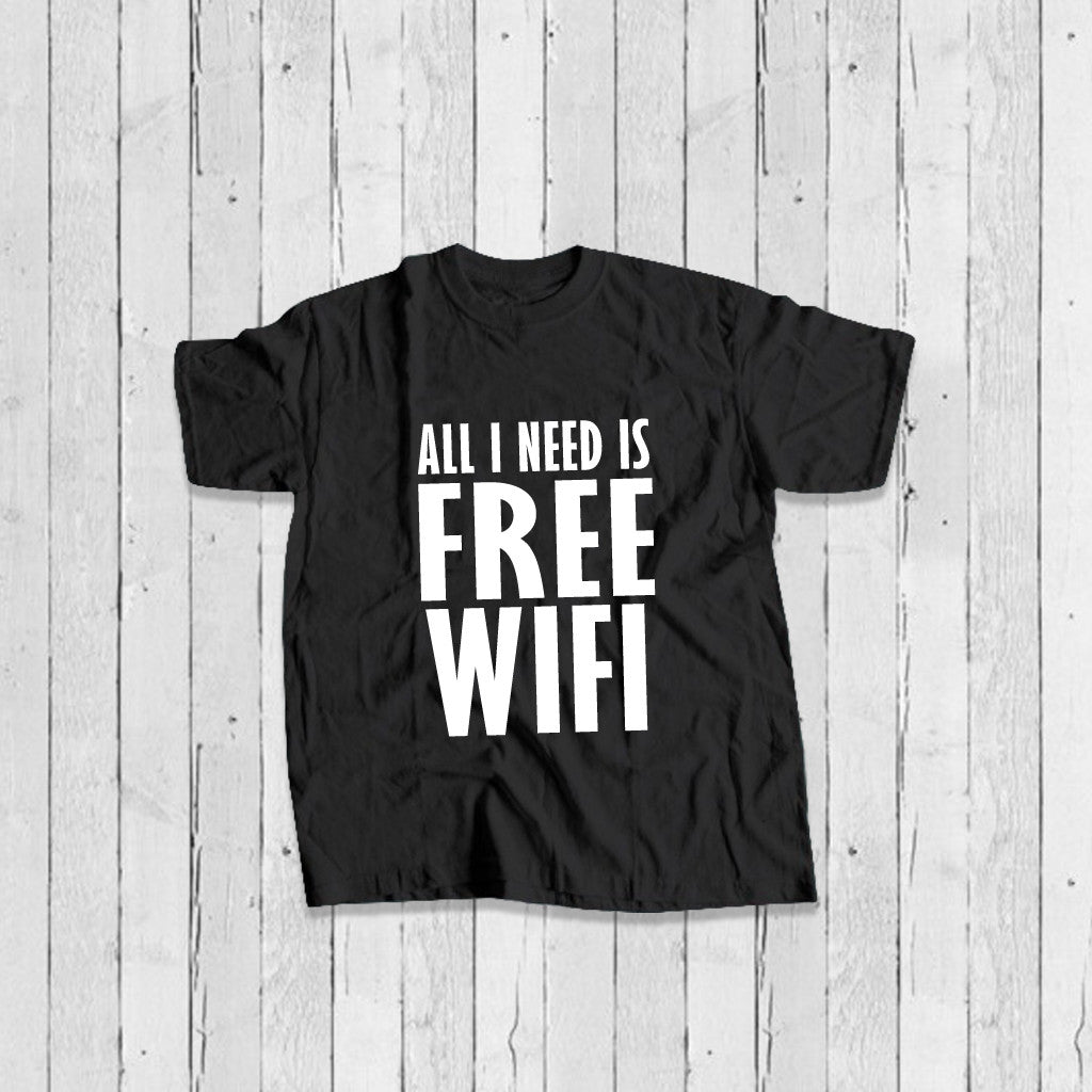 Stubborne All I Need is Free WIFI Men's T-Shirt In Black