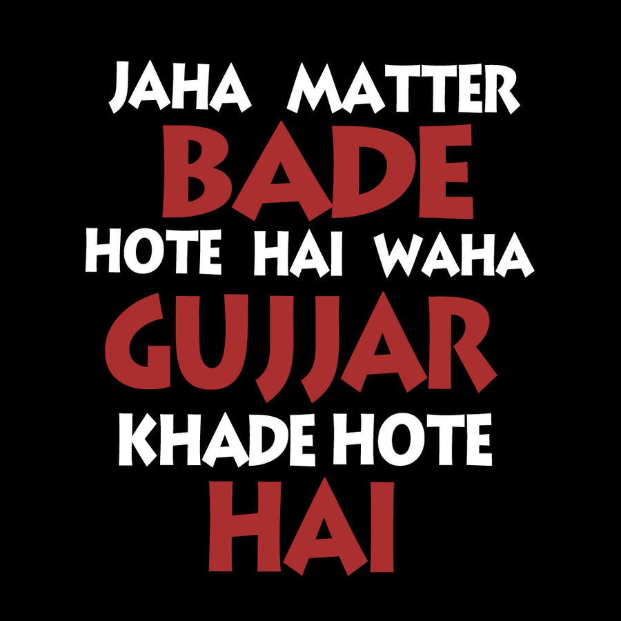 Stubborne Jaha Gujjar Khade Hote Hai Men's T-Shirt In Black