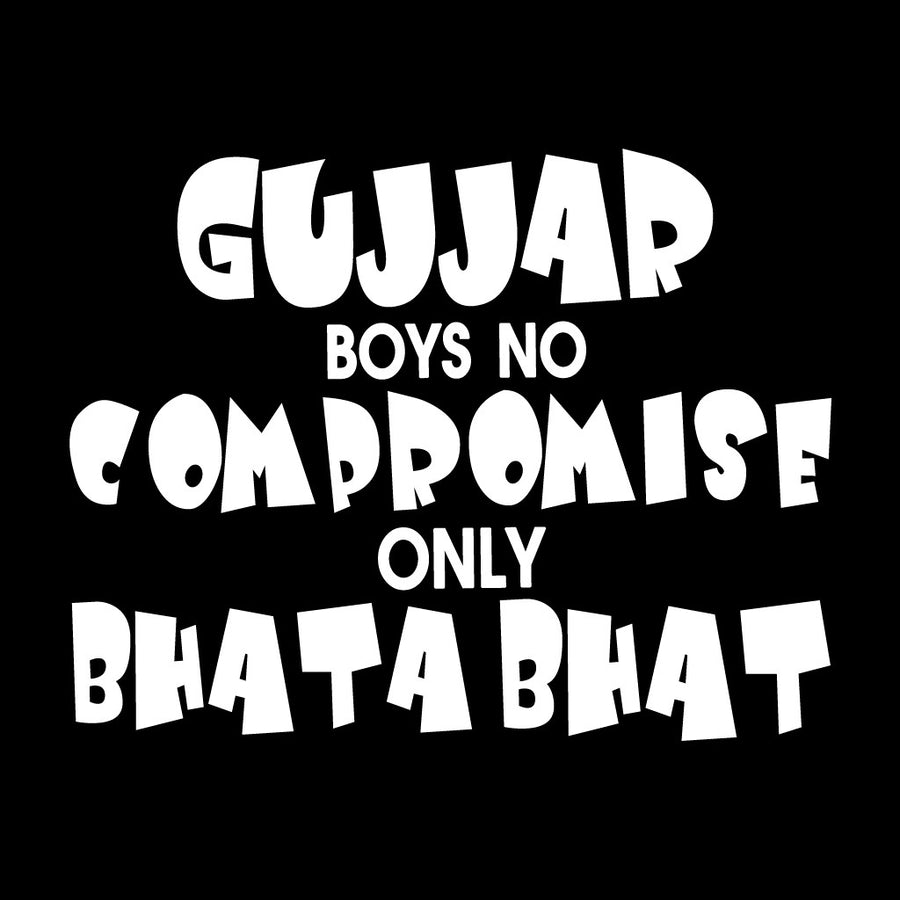 Stubborne Gujjar Boys No Compromise Men's T-Shirt In Black