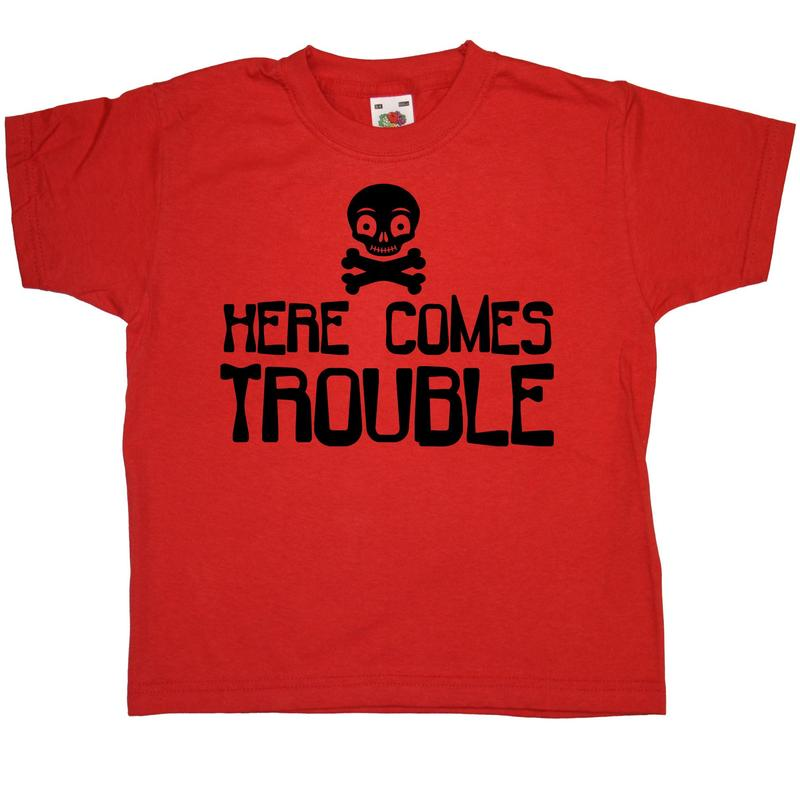 Here Comes Trouble -Custom Product