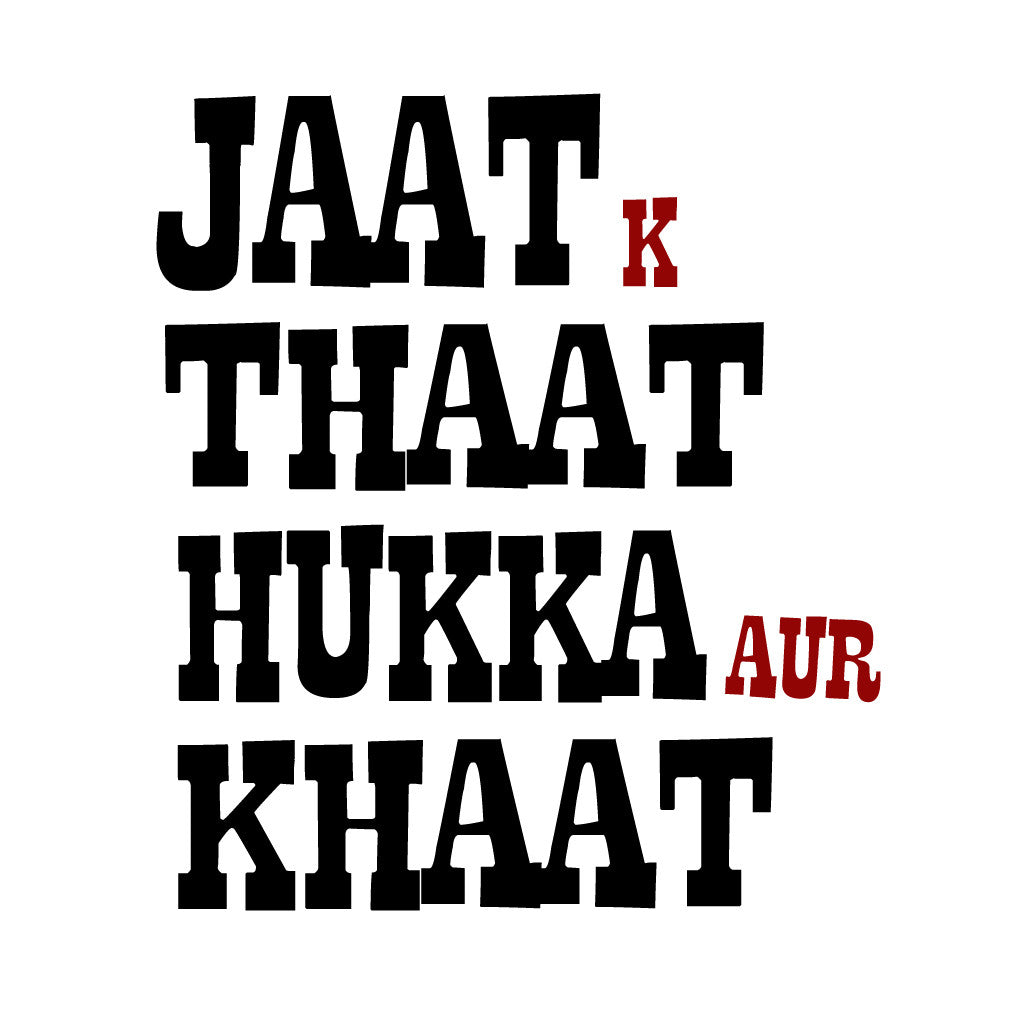 Stubborne Jaat K Thaat Men T-Shirt
