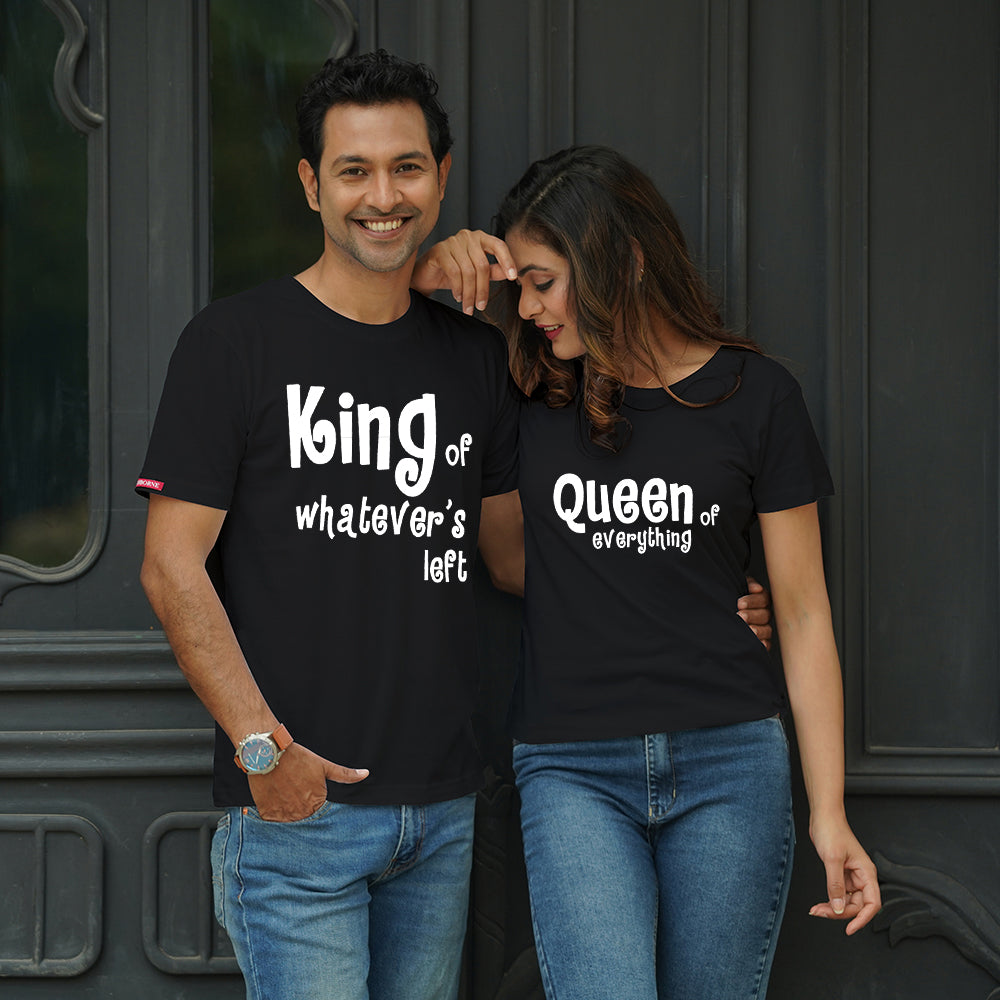 Stubborne King And Queen Everything and Whatever Couple T-Shirt Combo