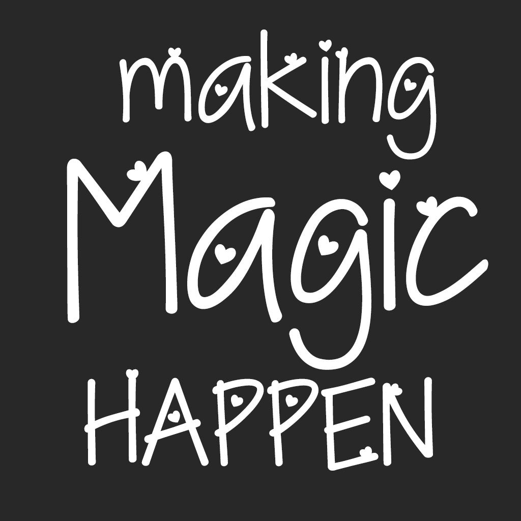 Stubborne Making Magic Happen Women T-Shirt in Black