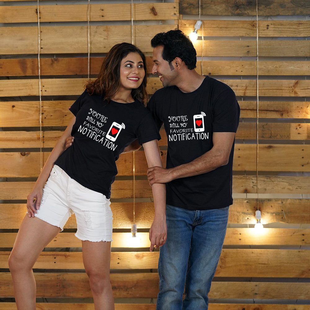 Favorite Notification Couple T-Shirts