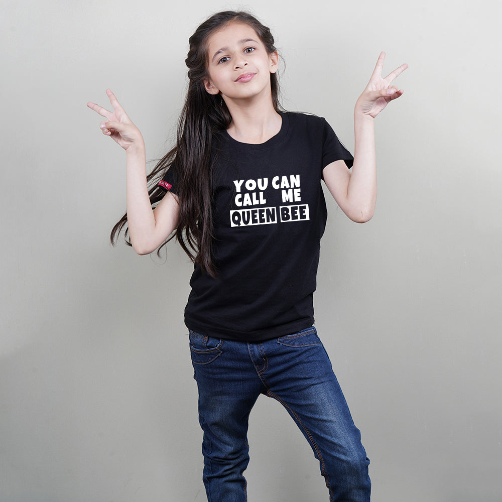 T-Shirt for Kids (Girls) in Black Color (You Can Call Me Queen Bee) Stubborne