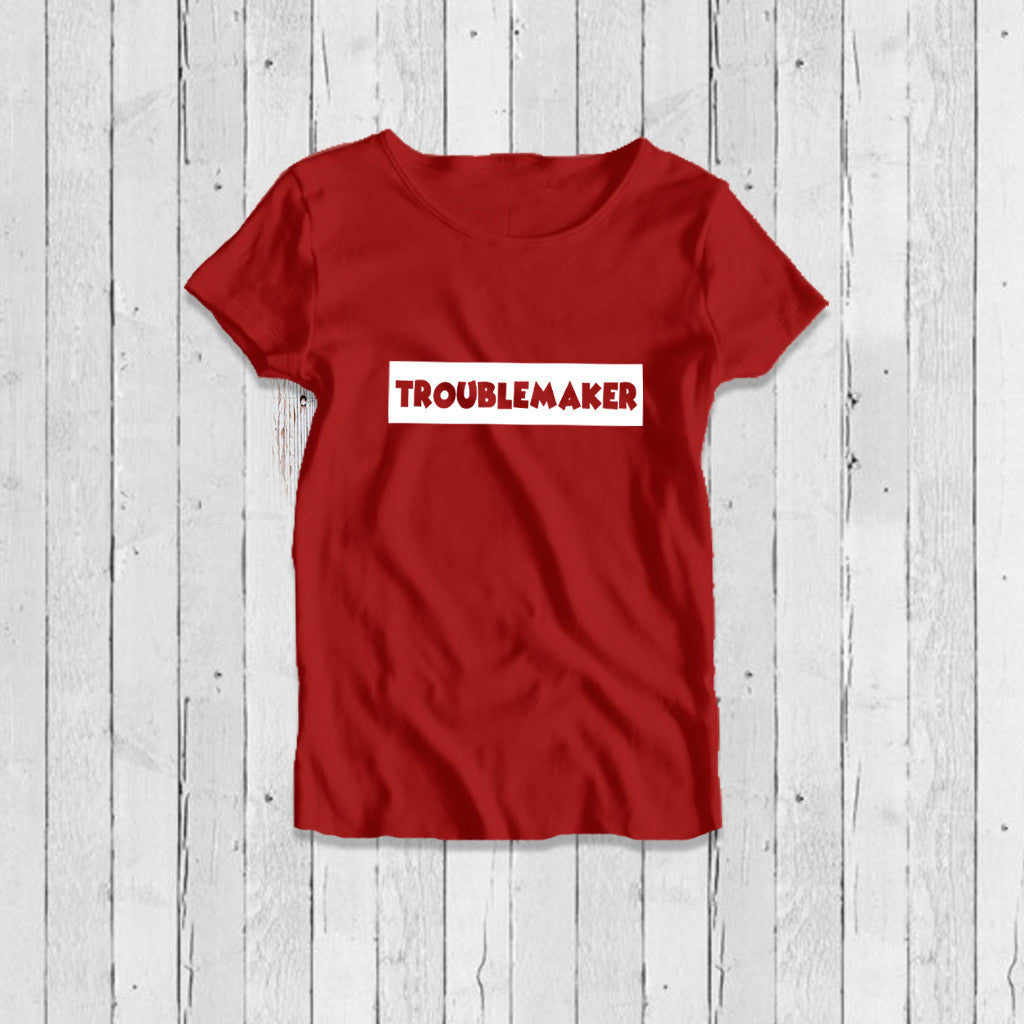 Stubborne Troublemaker Women's T-Shirt