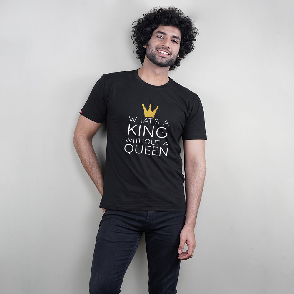 Stubborne What's A King Queen Without Couple T-Shirt
