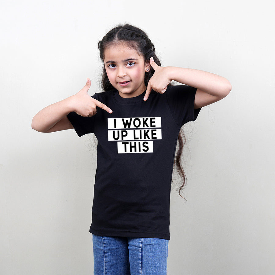 Kids Black T-Shirt (I Woke Up Like This) Stubborne