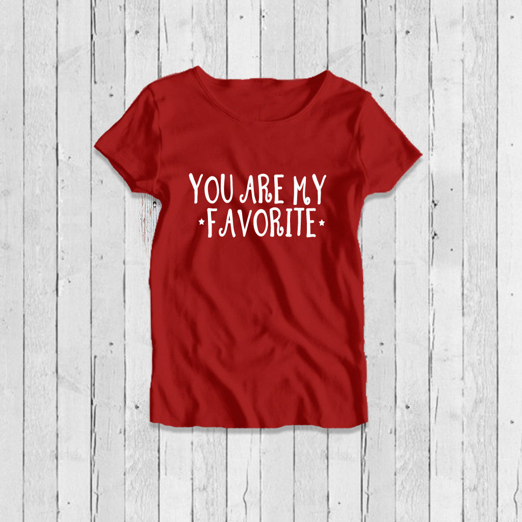 Stubborne You Are My Favorite Women's T-Shirt