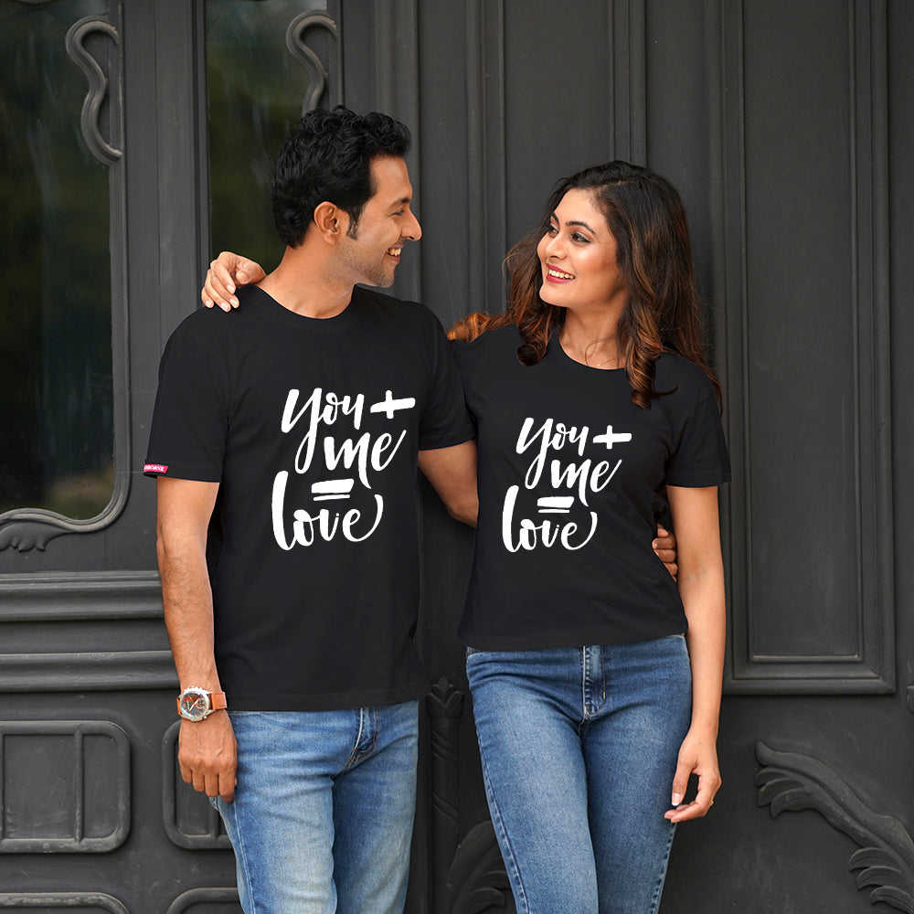 Stubborne You And Me Equals Love Black Couple T-Shirt Combo