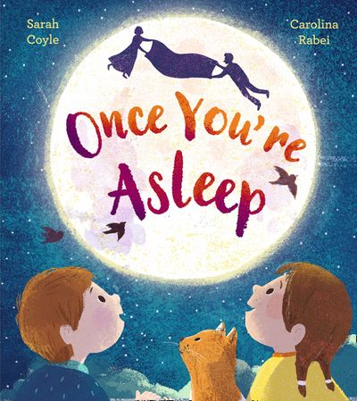 Once you're asleep children's book