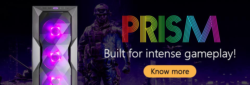 Prism - Built for intense gameplay