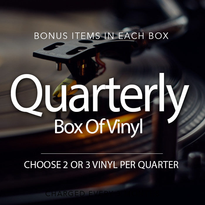 Quarterly Vinyl Box