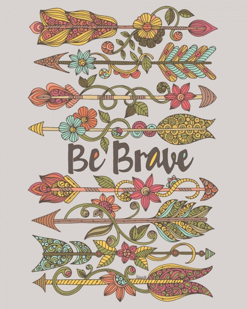 Be brave 2