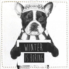 Posavasos Winter is Boring - Galeria Impresionarte
