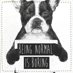 Posavasos Being normal is boring - Galeria Impresionarte