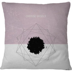 Cojin Choose Wisely - Galeria Impresionarte