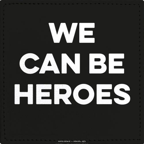 Posavasos Good Music David Bowie We can be heroes - Galeria Impresionarte