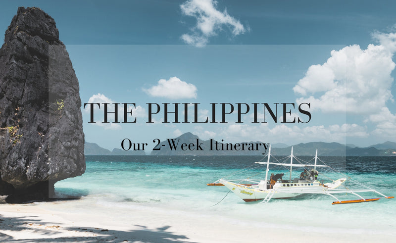 The Philippines - Our 2 Week Itinerary