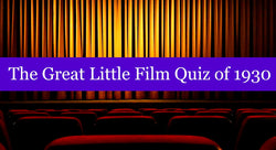 The Great Little Film Quiz of 1930
