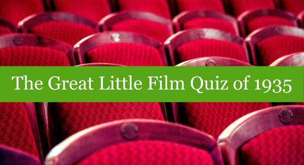 The Great Little Film Quiz of 1935