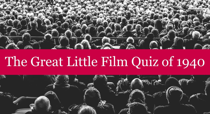 The Great Little Film Quiz of 1940