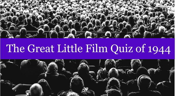 The Great Little Film Quiz of 1944