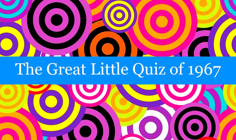 The Great Little Quiz of 1967