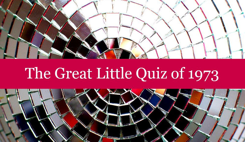 The Great Little Quiz of 1973