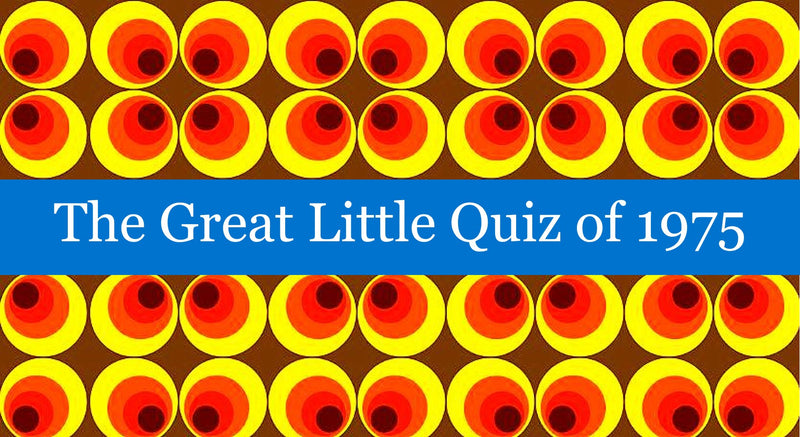 The Great Little Quiz of 1975
