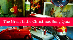 The Great Little Christmas Song Quiz