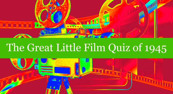 The Great Little Film Quiz of 1945
